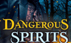 Dangerous Spirits Cover Reveal and Preorder