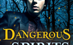 DANGEROUS SPIRITS now out in AUDIO!